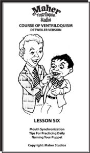 Maher Course of Ventriloquism Lesson Six